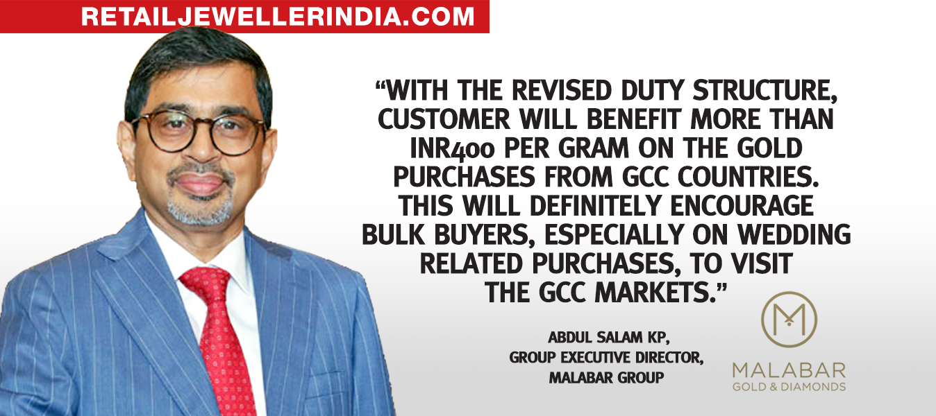 Quote - Abdul Salam KP, group executive director, Malabar Group